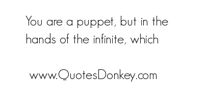 Puppet quote #1