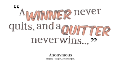 Quitter quote #2