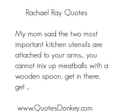 Rachael Ray's quote #6