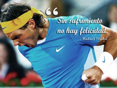 Rafael Nadal's quote #7