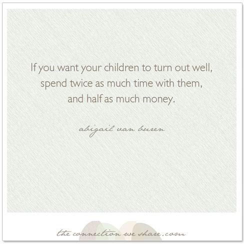 Raising Children quote #1
