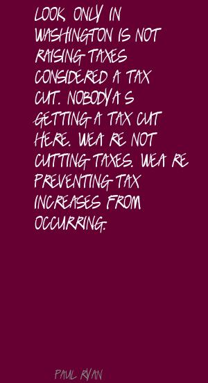 Raising Taxes quote #1