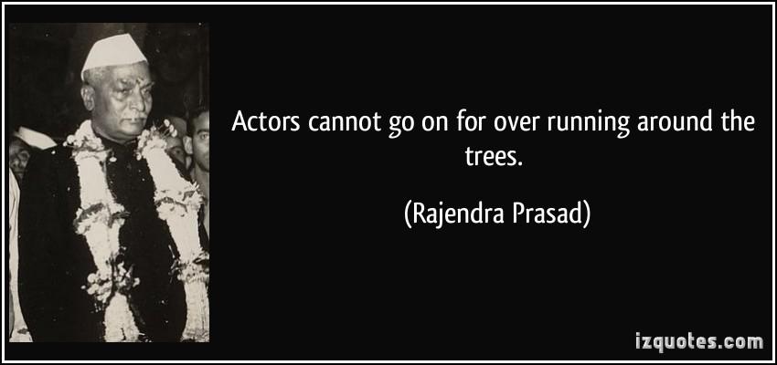 Rajendra Prasad's quote #4