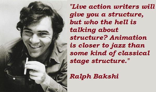 Ralph Bakshi's quote #3