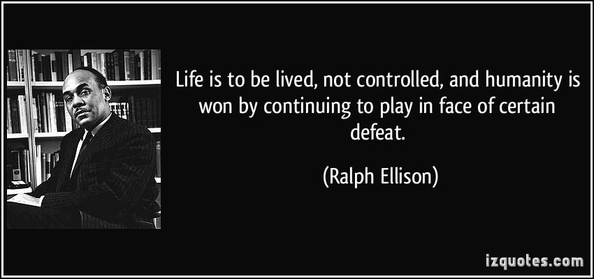 Ralph Ellison's quote #2