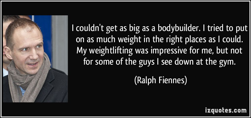 Ralph Fiennes's quote #5
