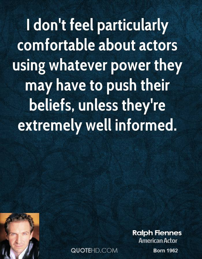 Ralph Fiennes's quote #4
