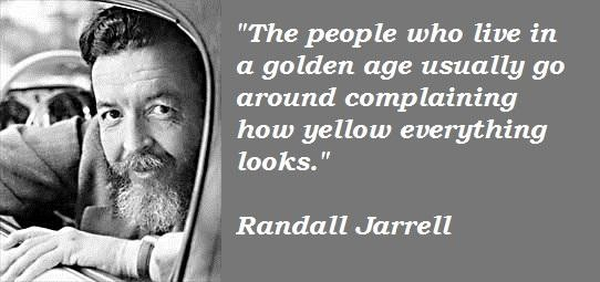 Randall Jarrell's quote #4