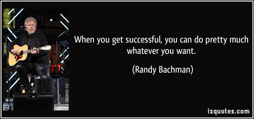 Randy Bachman's quote #6