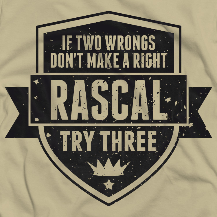 Rascal quote #2