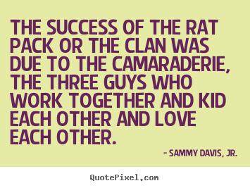 Rat Pack quote #1