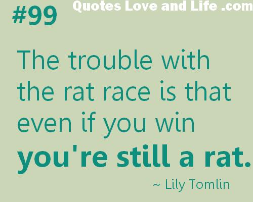 Rat Race quote #2