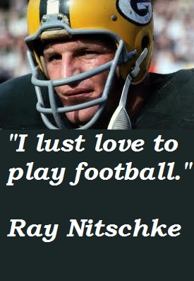 Ray Nitschke's quote #3