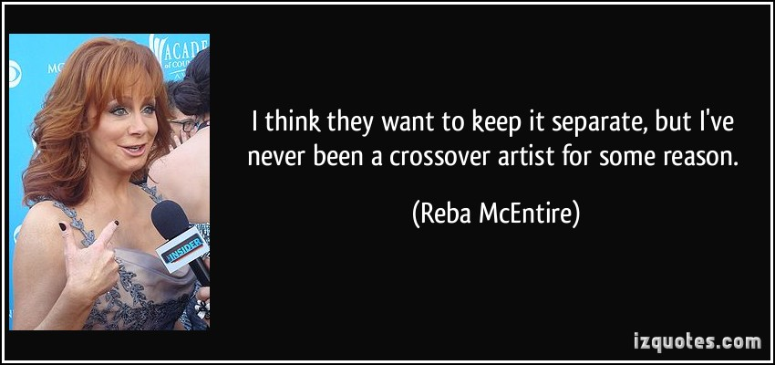 Reba McEntire's quote #4