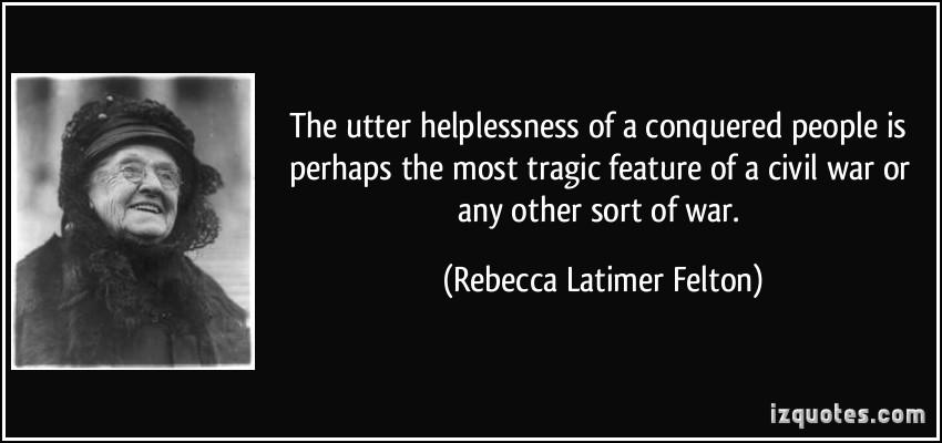 Rebecca Latimer Felton's quote #1