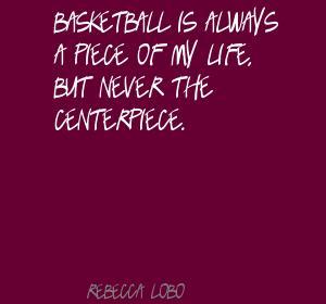 Rebecca Lobo's quote #7