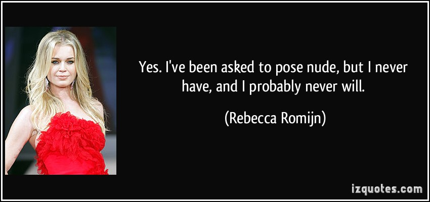 Rebecca Romijn's quote #3