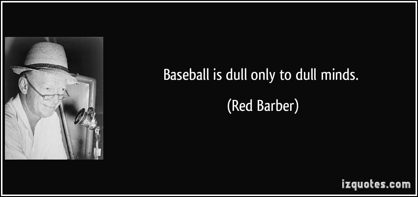 Red Barber's quote #3