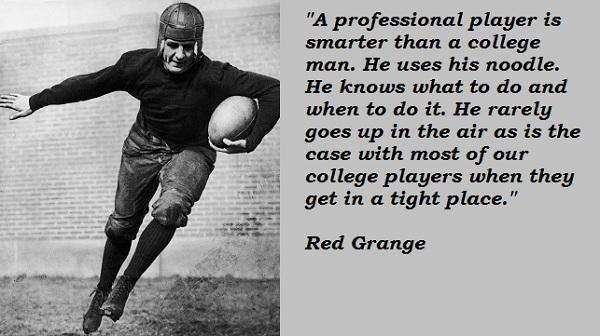 Red Grange's quote #1
