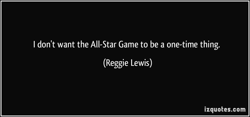 Reggie Lewis's quote