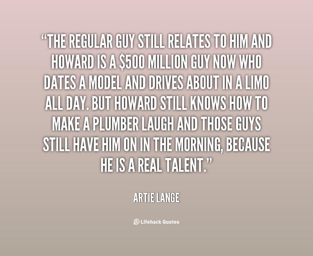 Regular Guy quote #2