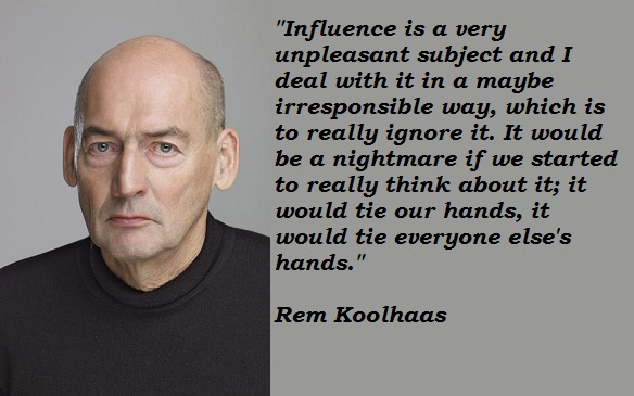 Rem Koolhaas's quote #4