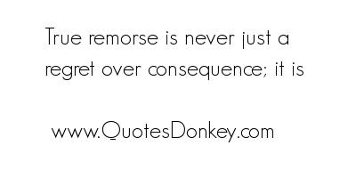 Remorse quote #4