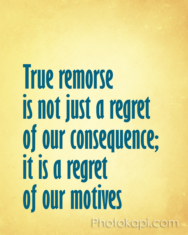 Remorse quote #3