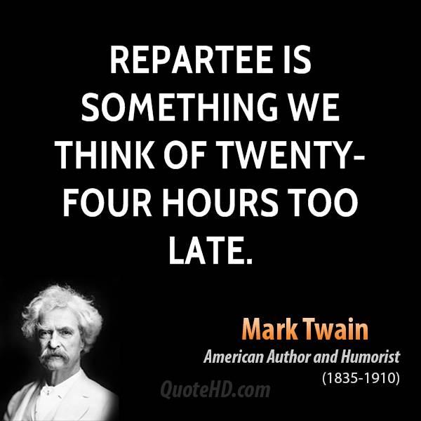 Repartee quote #2
