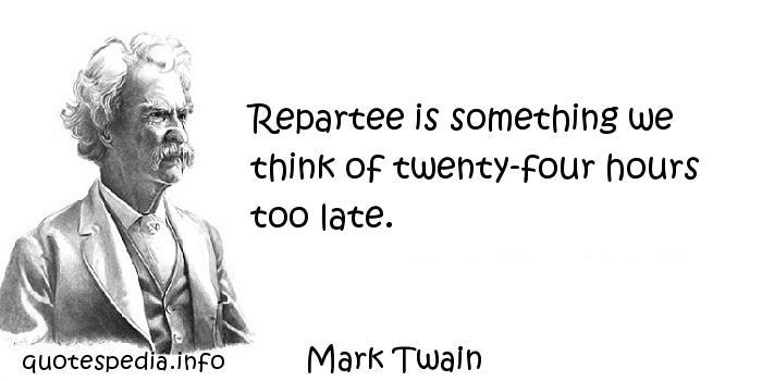 Repartee quote #1