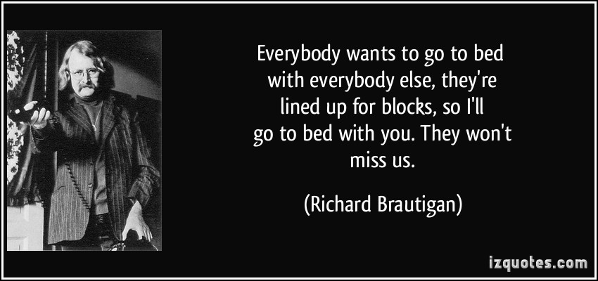 Richard Brautigan's quote #8