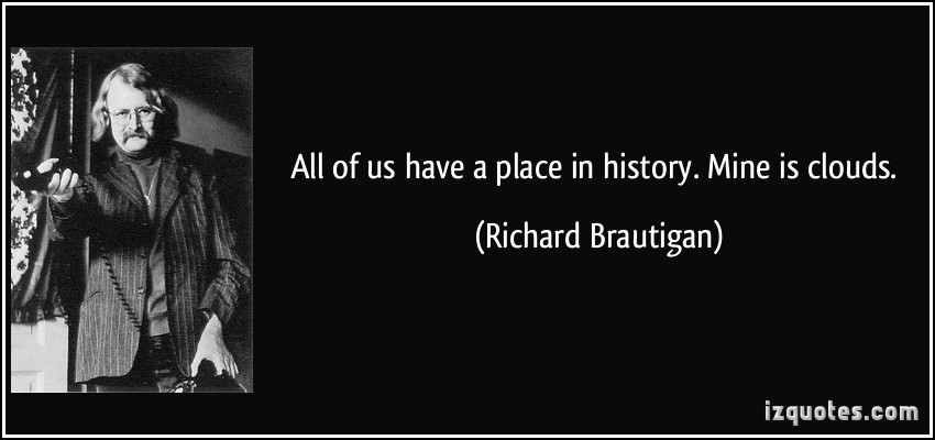 Richard Brautigan's quote #7