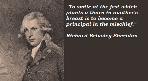 Richard Brinsley Sheridan's quote #1