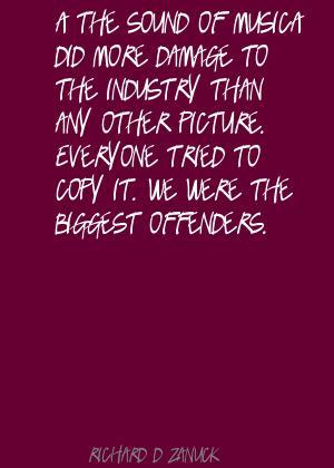 Richard D. Zanuck's quote #3
