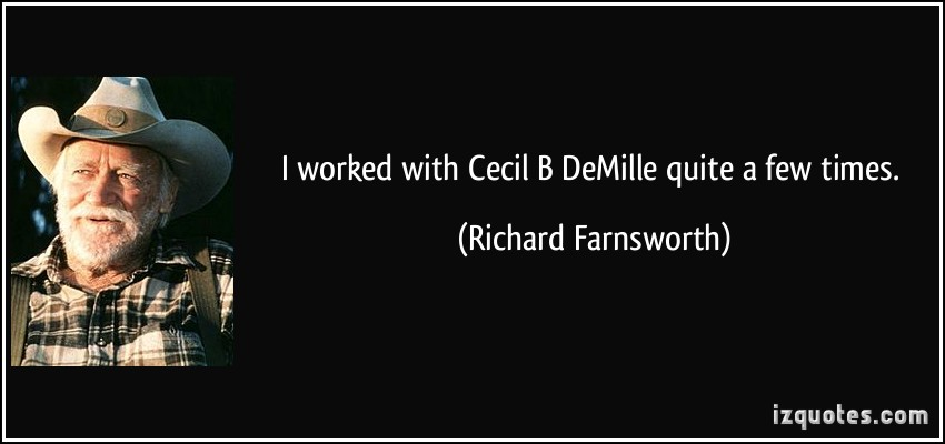 Richard Farnsworth's quote #2