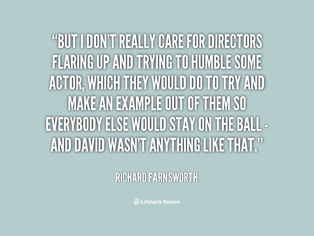 Richard Farnsworth's quote #3