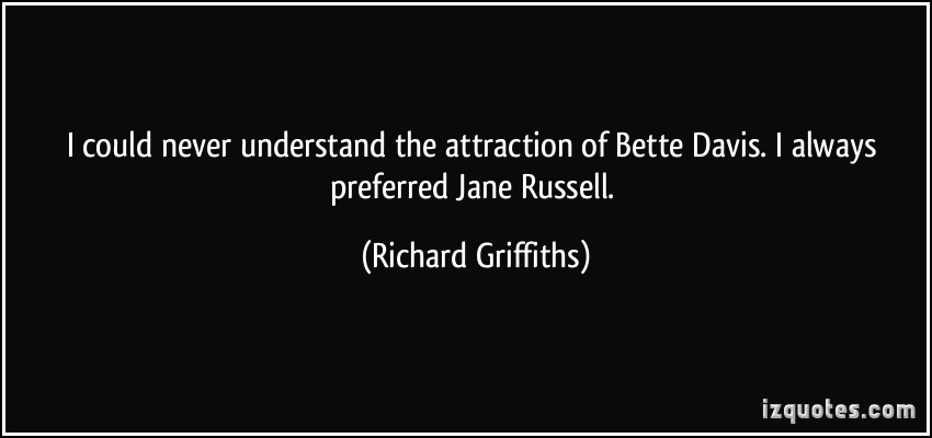 Richard Griffiths's quote #2