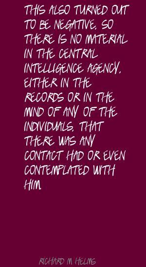 Richard M. Helms's quote #2