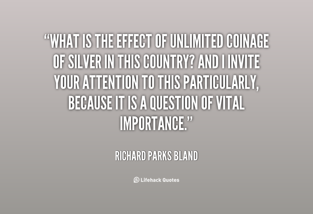 Richard Parks Bland's quote #6