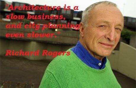 Richard Rogers's quote #4