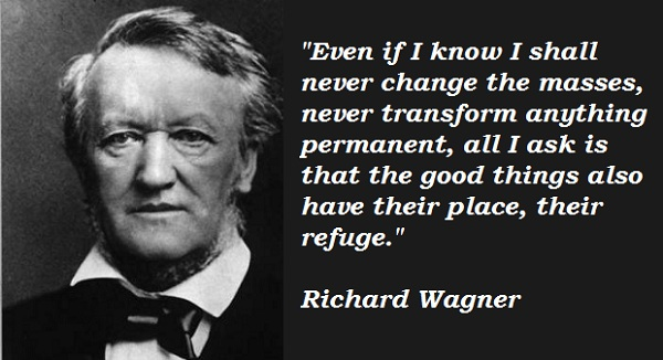 Richard Wagner's quote #3