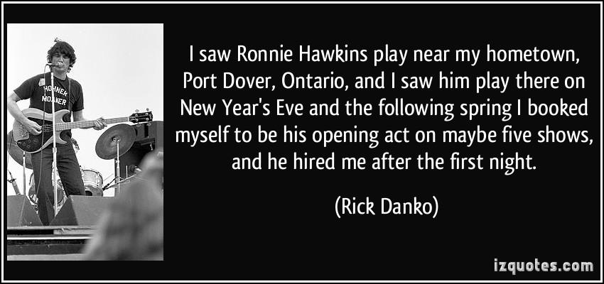 Rick Danko's quote #6