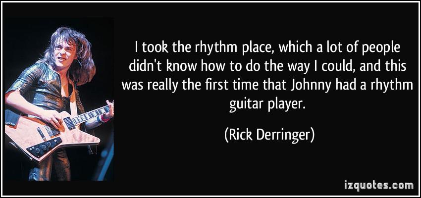 Rick Derringer's quote #2