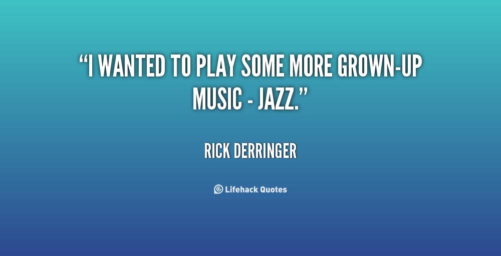 Rick Derringer's quote #6
