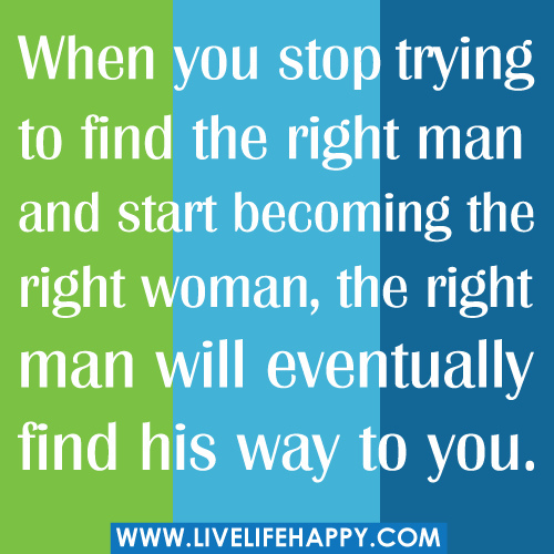 Right Man Image Quotation 1 Sualci Quotes