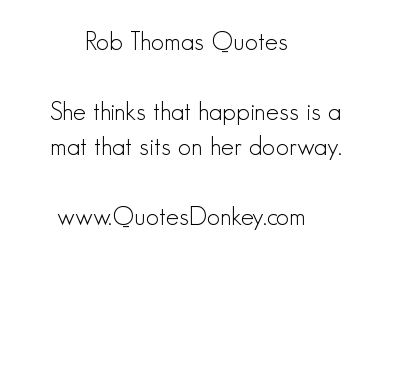 Rob Thomas's quote #2
