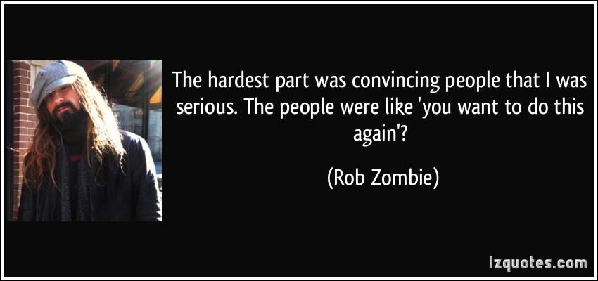 Rob Zombie's quote #1