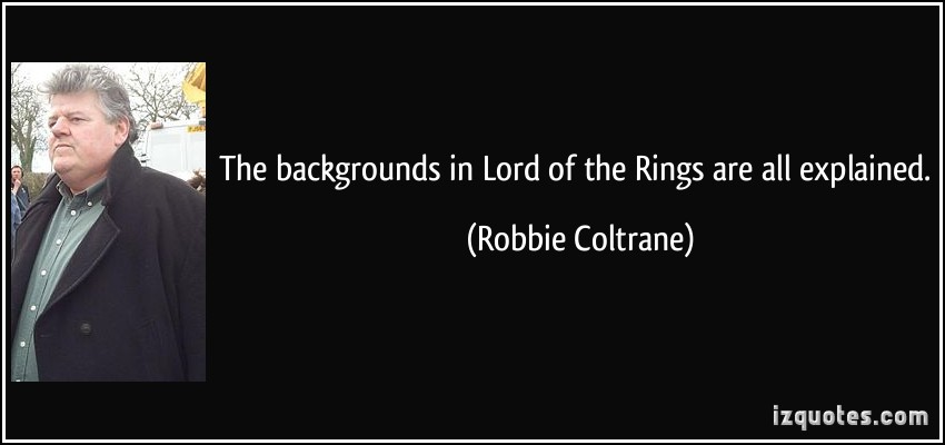 Robbie Coltrane's quote #1