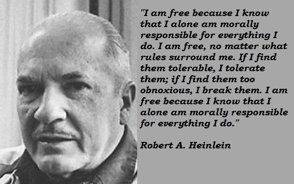 Robert A. Heinlein's quote #3