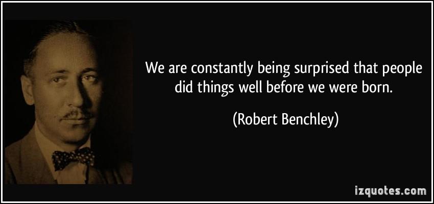 Robert Benchley's quote #5